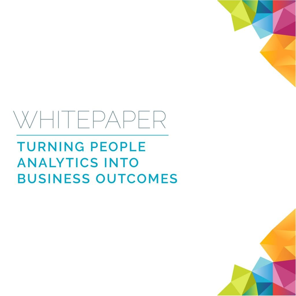 Turning People Analytics Into Business Outcomes