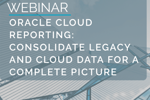 Webinar: Oracle Cloud Reporting - Consolidate Legacy and Cloud Data for a complete picture 12