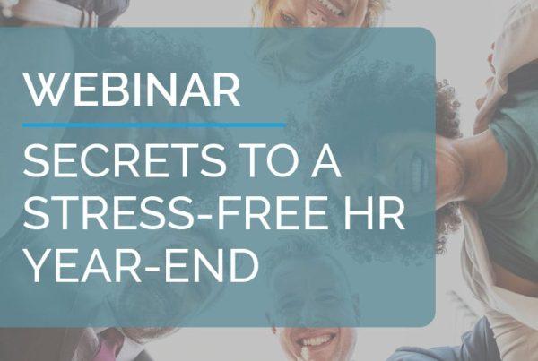 Webinar: Secrets to a Stress-Free HR Year-End 10