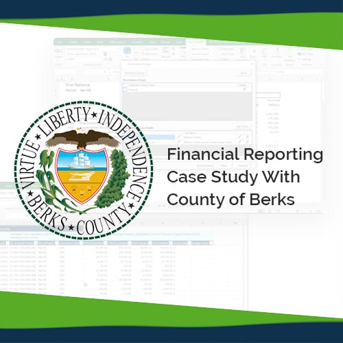 Webinar Case Study: Financial Reporting to the Rescue for County of Berks 1