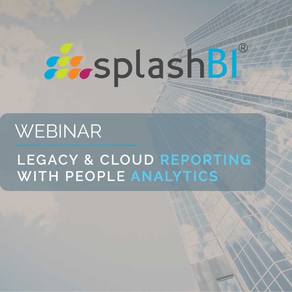 Webinar: Legacy & Cloud Reporting with People Analytics 1