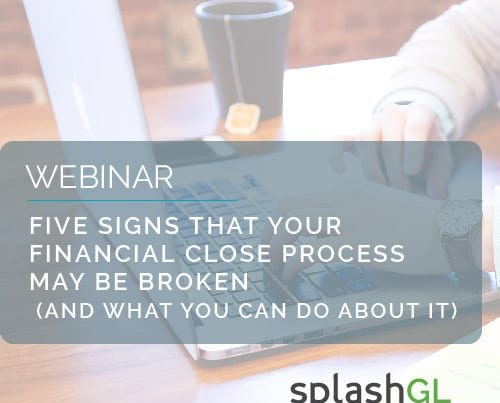 Five signs that your financial close process may be broken 3