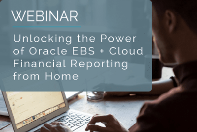 Unlocking the Power of Oracle EBS + Cloud Financial Reporting From Home 15