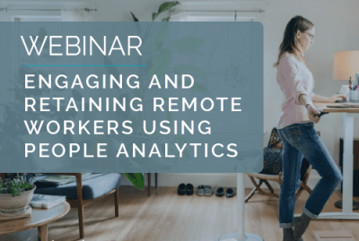 Engaging and retaining remote workers using people analytics 16