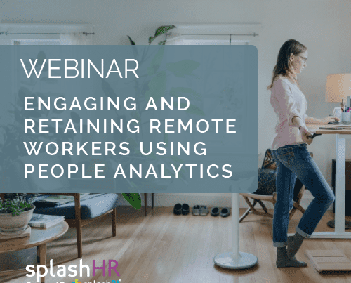 Engaging and retaining remote workers using people analytics 15