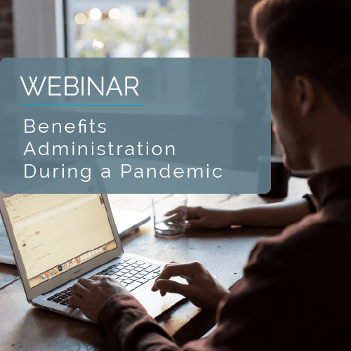 On-Demand Webinar - Benefits Administration During Pandemic 9