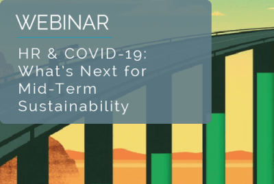 HR & COVID-19: What's Next for Mid-Term Sustainability 13