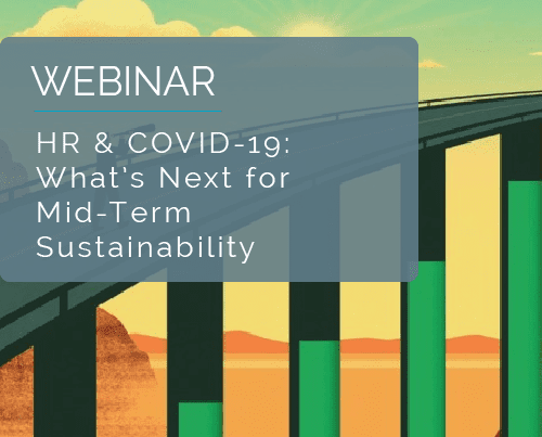 HR & COVID-19: What's Next for Mid-Term Sustainability 12
