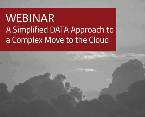 Case Study: A Simplified DATA Approach to a Complex Move to the Cloud 10