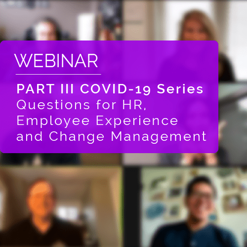 Part III COVID-19 Webinar Series - What Lies Ahead of HR? 10