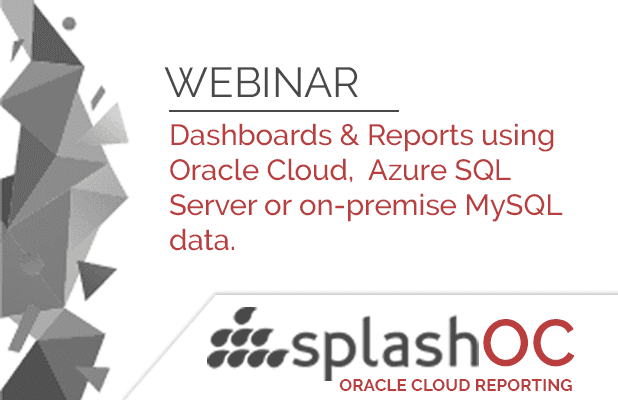 Dashboards & Reports using Oracle Cloud, Azure SQL Server or on-premise MySQL data. 7