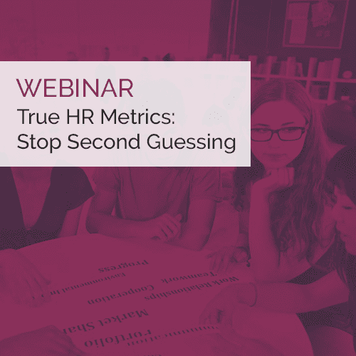 Webinar On-Demand | True HR Metrics: Stop Second Guessing 9