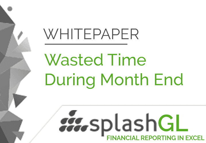 Wasted Time During Month End - Download Whitepaper! 4