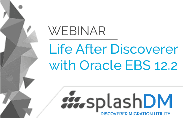 Webinar - Life Beyond Discoverer with Oracle EBS Suite R12.2! 3