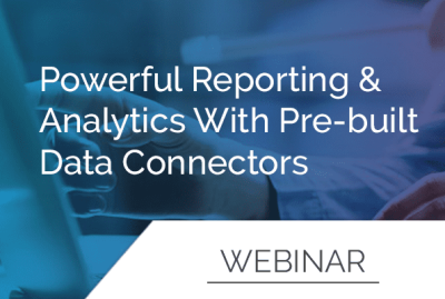 Powerful Reporting & Analytics with Pre-Built Data Connectors 10