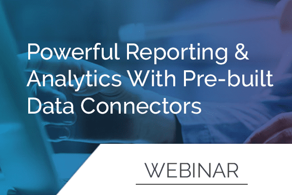 Powerful Reporting & Analytics with Pre-Built Data Connectors 17