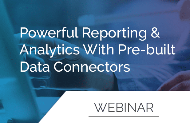 Powerful Reporting & Analytics with Pre-Built Data Connectors 1