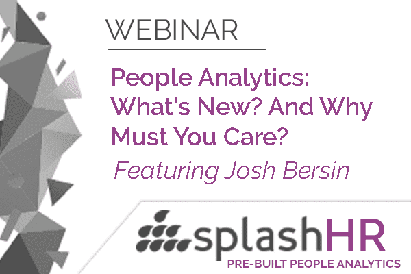 People Analytics: What's New? And Why Must You Care? 12