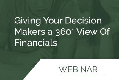 Giving Your Decision Makers a 360* View Of Financials 11