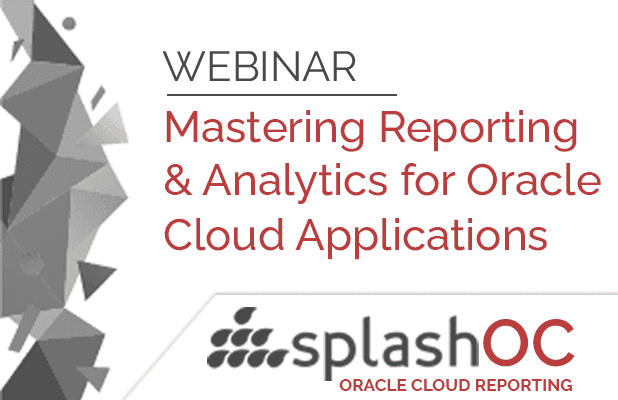 Mastering reporting and analytics for Oracle Cloud Applications 3
