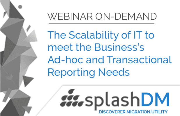 Webinar On-Demand | Business's Ad-hoc and Transactional Reporting Needs 1