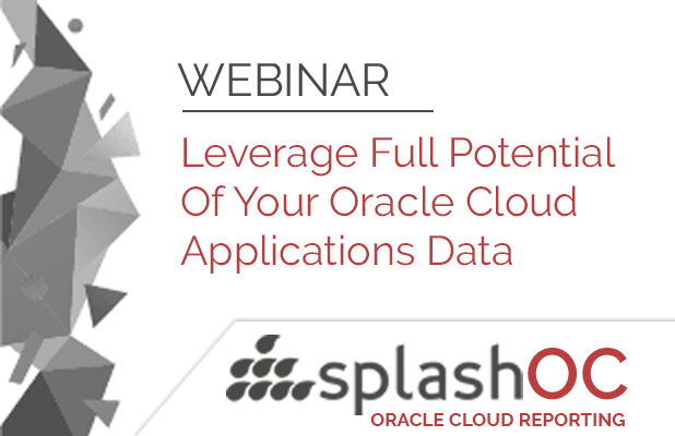Leverage Full Potential Of Your Oracle Cloud Applications Data 7