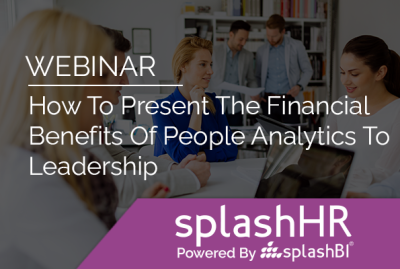 How To Present The Financial Benefits Of People Analytics To Leadership 13