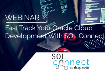 Fast Track Your Oracle Cloud Development With SQL Connect 12