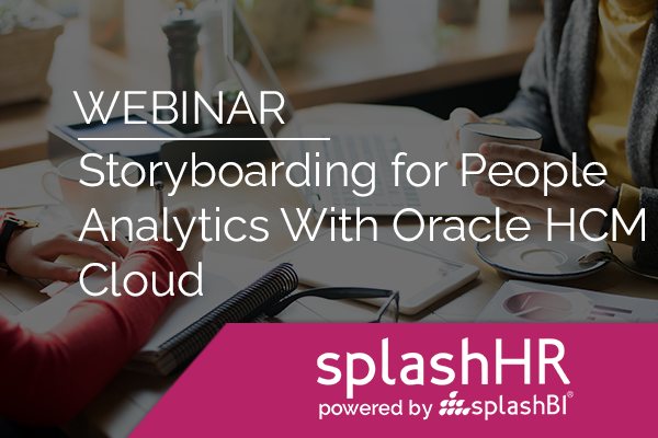 Storyboarding for People Analytics With Oracle HCM Cloud 21