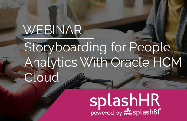 Storyboarding for People Analytics With Oracle HCM Cloud 2