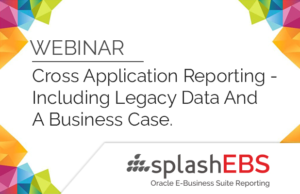 Cross Application Reporting - Including Legacy Data & A Business Case. 2