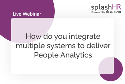 How do you integrate multiple systems to deliver People Analytics 2