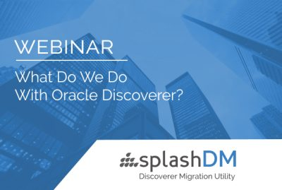 What do we do with Oracle Discoverer? 7
